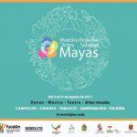 Muestra Regional de Artes y Sabores Mayas, hasta el 27 de agosto