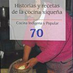 Muestran rituales y recetas de cocina tradicional xiqueña en 9 historias