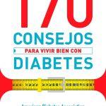 Conoce 170 consejos para vivir bien con diabetes
