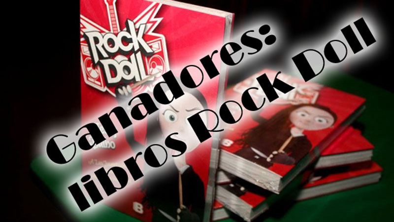 Ya tenemos ganadores de un ejemplar de Rock Doll
