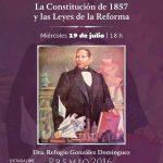 A 160 años de su promulgación, analizan importancia de Leyes de Reforma