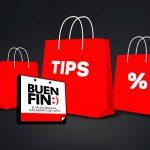 Cuatro tips para hacer compras inteligentes durante el Buen Fin